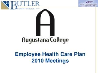 Employee Health Care Plan  2010 Meetings