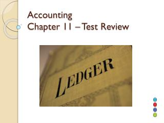 Accounting Chapter 11 � Test Review
