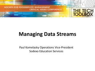Managing Data Streams