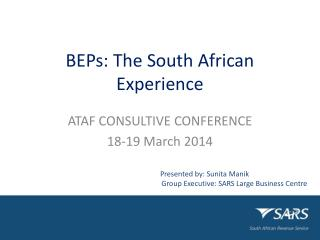 BEPs:  The South African Experience