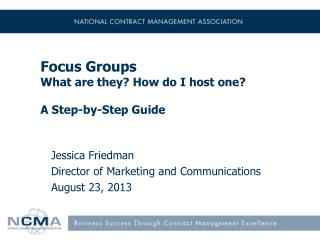 Focus Groups What are they? How do I host one? A Step-by-Step Guide