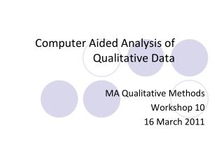 computer aided analysis of qualitative data