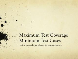 Maximum Test Coverage Minimum Test Cases