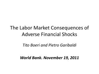 The Labor Market Consequences of Adverse Financial Shocks