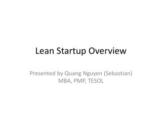 Lean Startup Overview