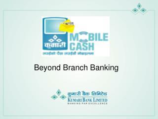 Beyond Branch Banking