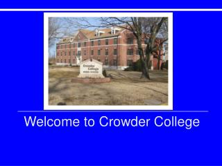 Welcome to Crowder College