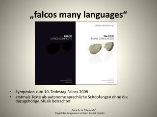 """"""" falcos many languages """""""