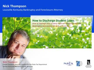 Nick Thompson Louisville  Kentucky  Bankruptcy  and Foreclosure Attorney