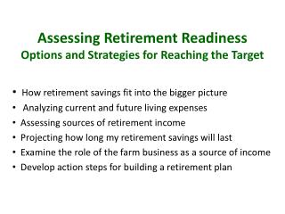 Assessing Retirement Readiness Options and Strategies for Reaching the Target