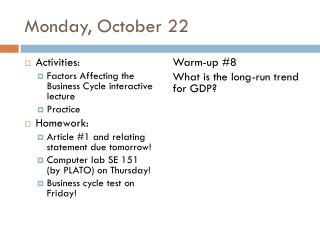 Monday, October 22