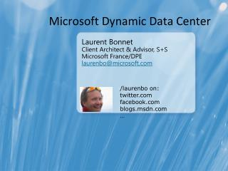 Microsoft Dynamic Data Center