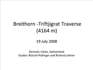 breithorn -triftjigrat traverse 4164 m  19 july 2008  zermatt, valais, switzerland guides: r tschi pollinger and richard