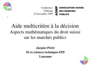 aide multicrit re   la d cision aspects math matiques du droit suisse sur les march s publics
