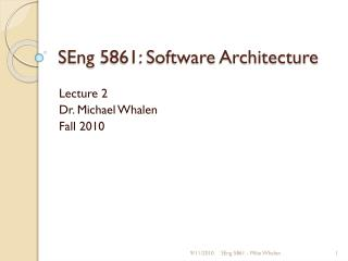 SEng  5861: Software Architecture