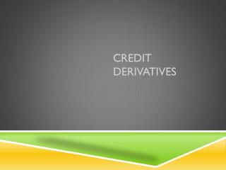 Credit Derivatives