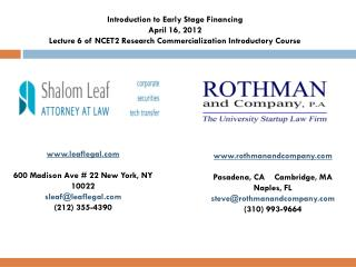 Introduction to Early Stage Financing April 16, 2012 Lecture 6 of NCET2 Research Commercialization Introductory Course
