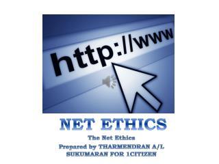 NET ETHICS