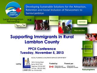 Supporting Immigrants in Rural Lambton  County PPCII Conference Tuesday, November 5, 2013