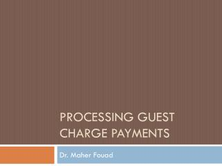 Processing Guest Charge Payments