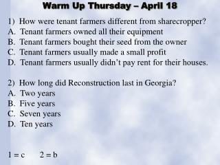 Warm Up Thursday � April 18