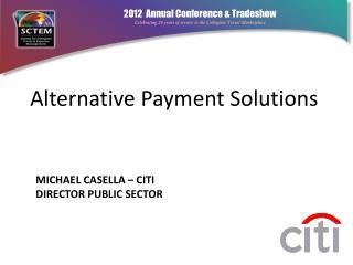 Michael Casella – Citi  Director Public Sector