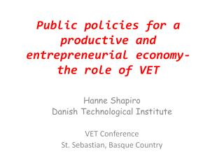 Public  policies for a productive and entrepreneurial  economy- the role of VET