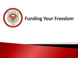 Funding Your Freedom
