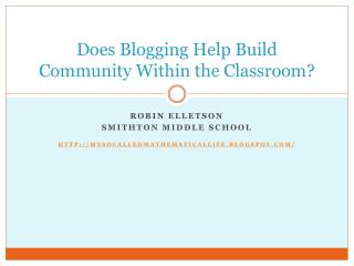 Does Blogging Help Build Community Within the Classroom?