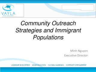 Community Outreach Strategies and Immigrant Populations