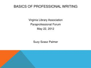BASICS OF PROFESSIONAL WRITING