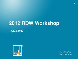 2012 RDW Workshop