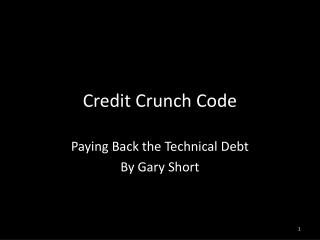 Credit Crunch Code