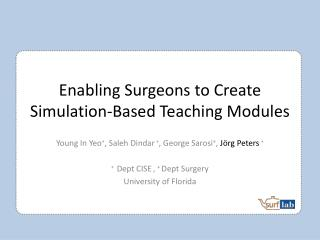 Enabling Surgeons to Create Simulation-Based Teaching Modules