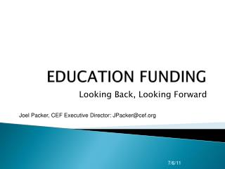 EDUCATION FUNDING
