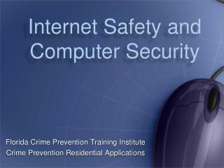 Internet Safety and Computer Security