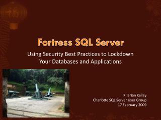 Fortress SQL Server