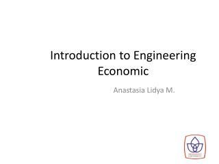 Introduction to Engineering Economic