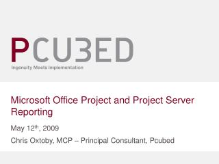 Microsoft Office Project and Project Server Reporting