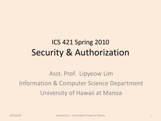 ICS 421 Spring 2010 Security & Authorization