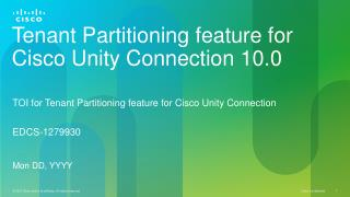 Tenant Partitioning feature for Cisco Unity Connection 10.0