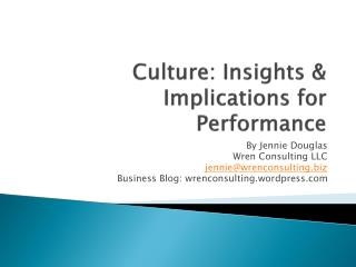 Culture: Insights & Implications for Performance