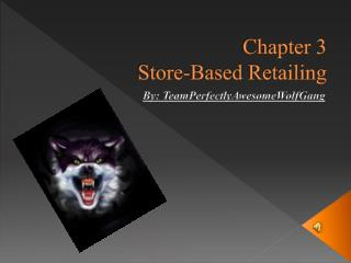 Chapter 3 Store-Based Retailing
