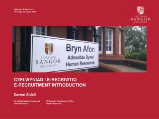 cyflwyniad i  E- Recriwtio E-Recruitment introduction