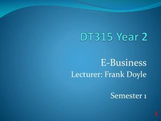 DT315 Year 2