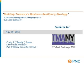 A Treasury Management Perspective on Business Resiliency