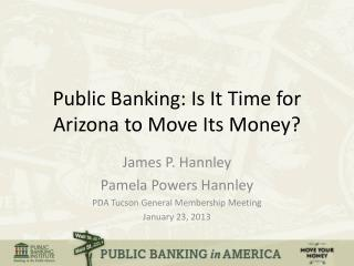 Public Banking: Is It Time for Arizona to Move Its Money?