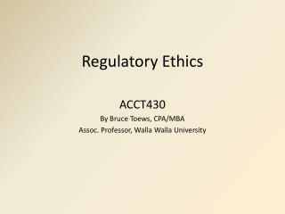 Regulatory Ethics