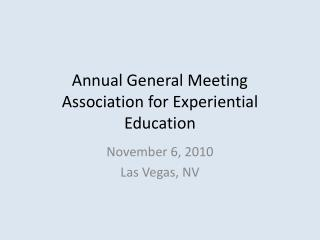 Annual General Meeting Association for Experiential Education