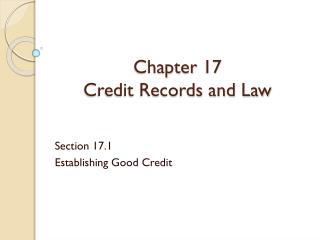 Chapter 17 Credit Records and Law